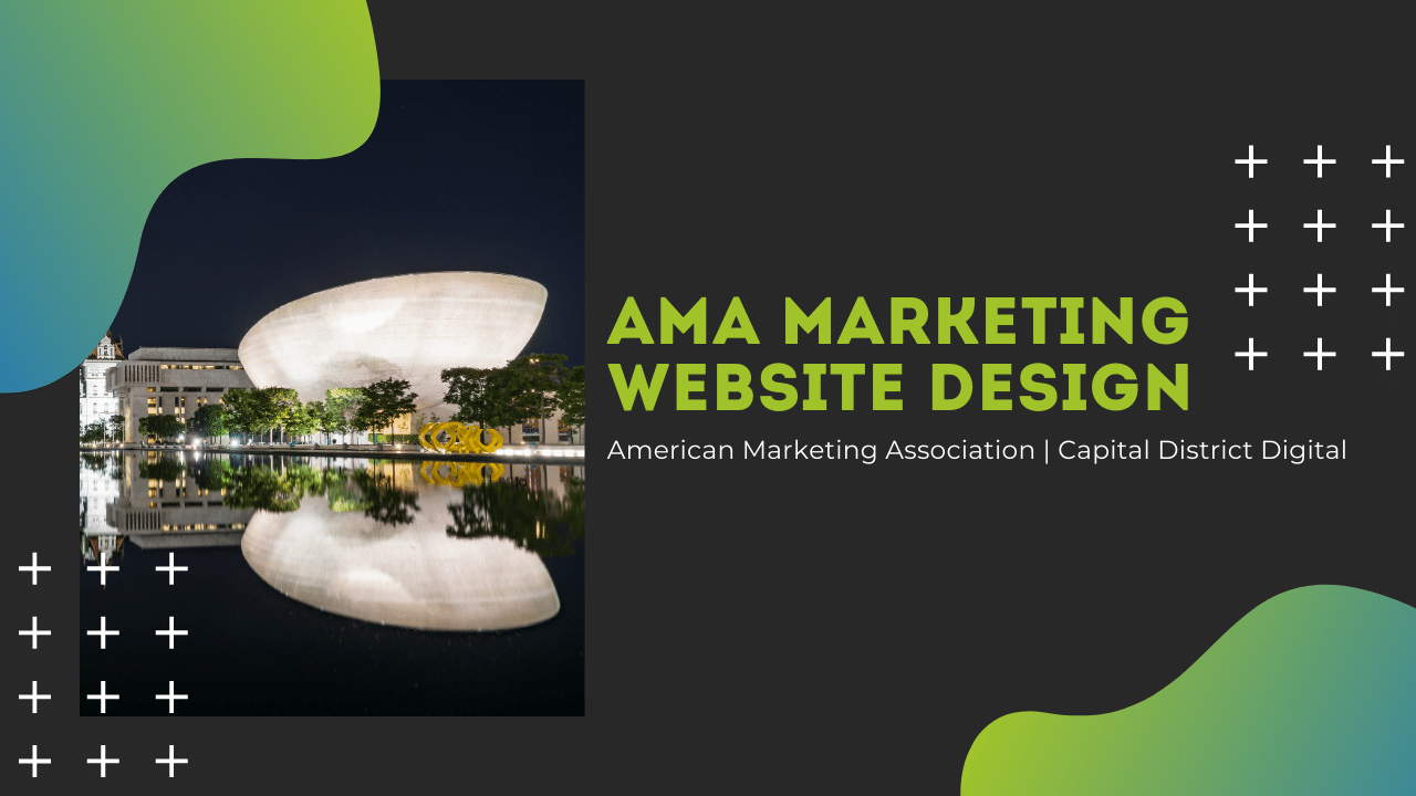 American Marketing Association Web Design Albany NY - Capital District Digital