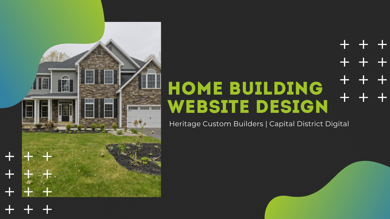 Home Building Website Design Clifton Park NY Capital District Digital