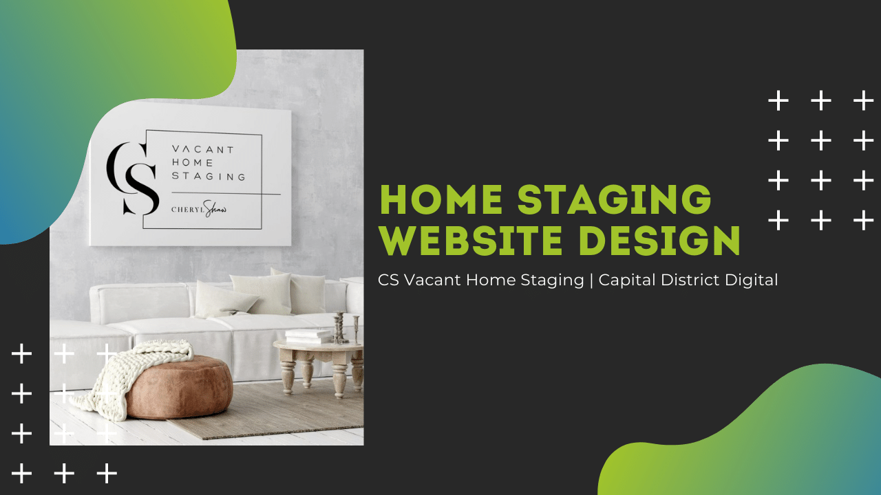 Home Staging Website Design Albany, NY - Capital District Digital