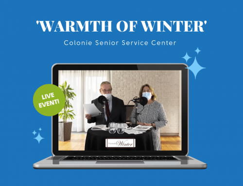 Warmth of Winter Live Event with Colonie Senior Service Centers